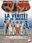 La Verité si Je Mens ! 1997