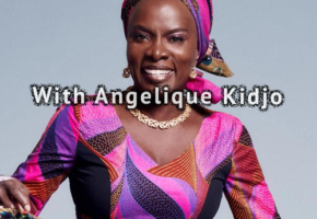 With Angelique Kidjo