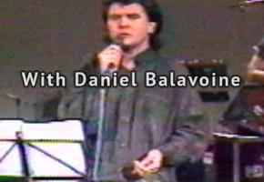 With Daniel Balavoine & Michel Berger