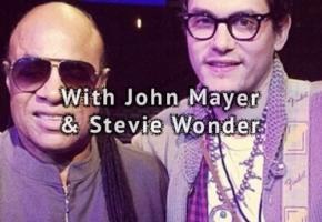 Avec John Mayer & Stevie Wonder